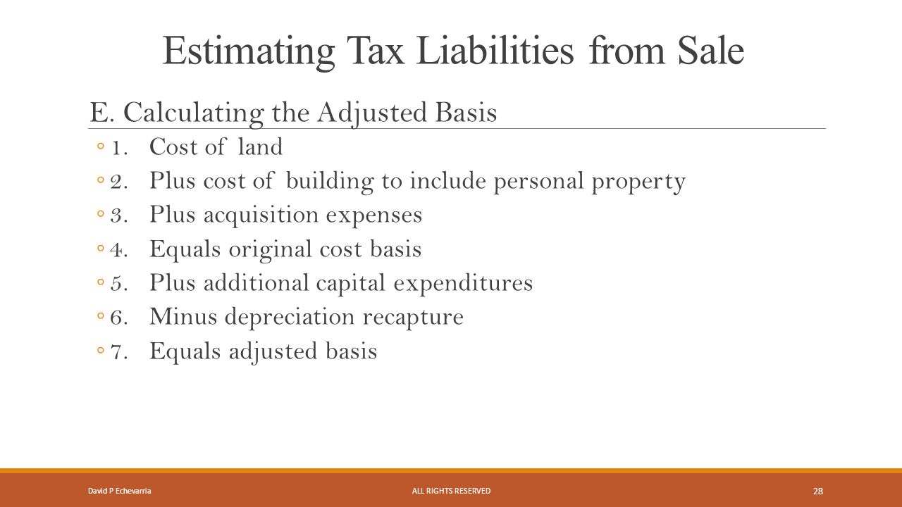 Estimating Tax Liabilities from Sale E.