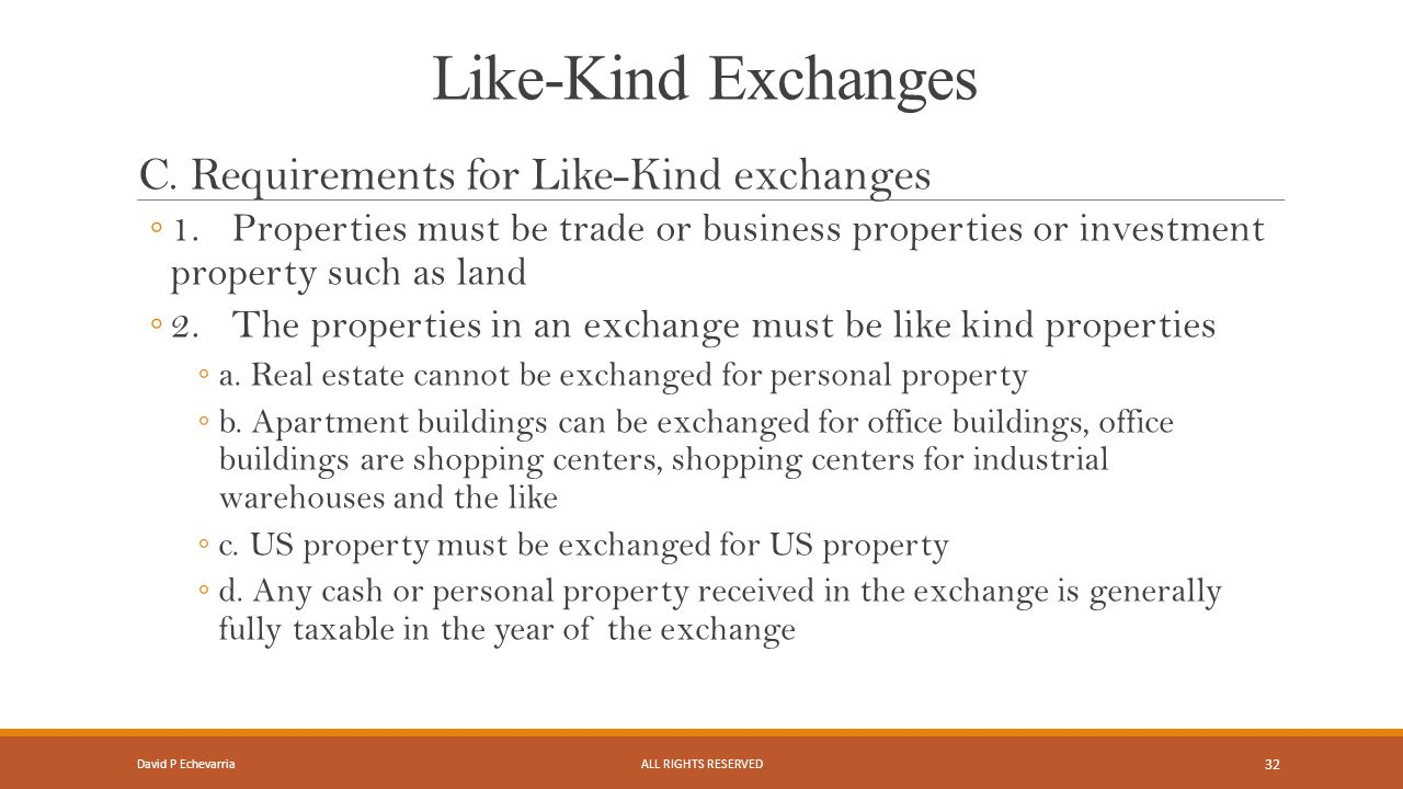 Like-Kind Exchanges C.
