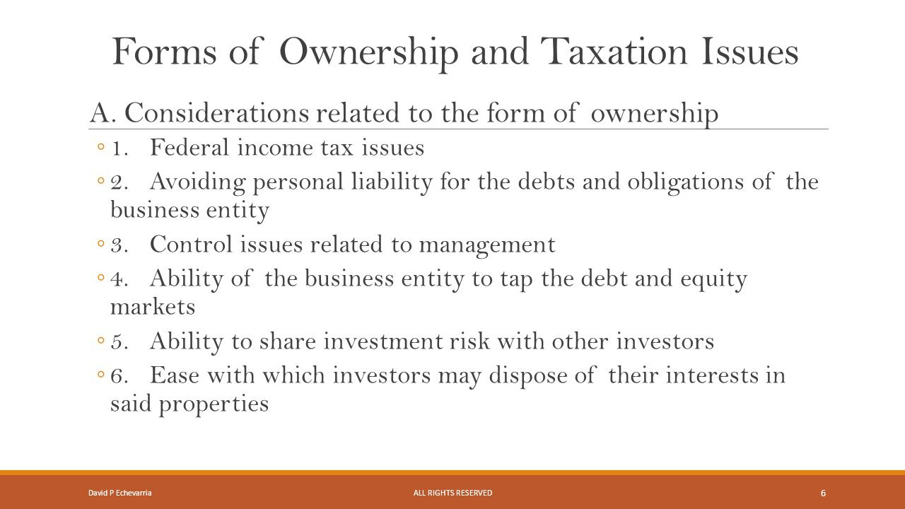 Forms of Ownership and Taxation Issues A.