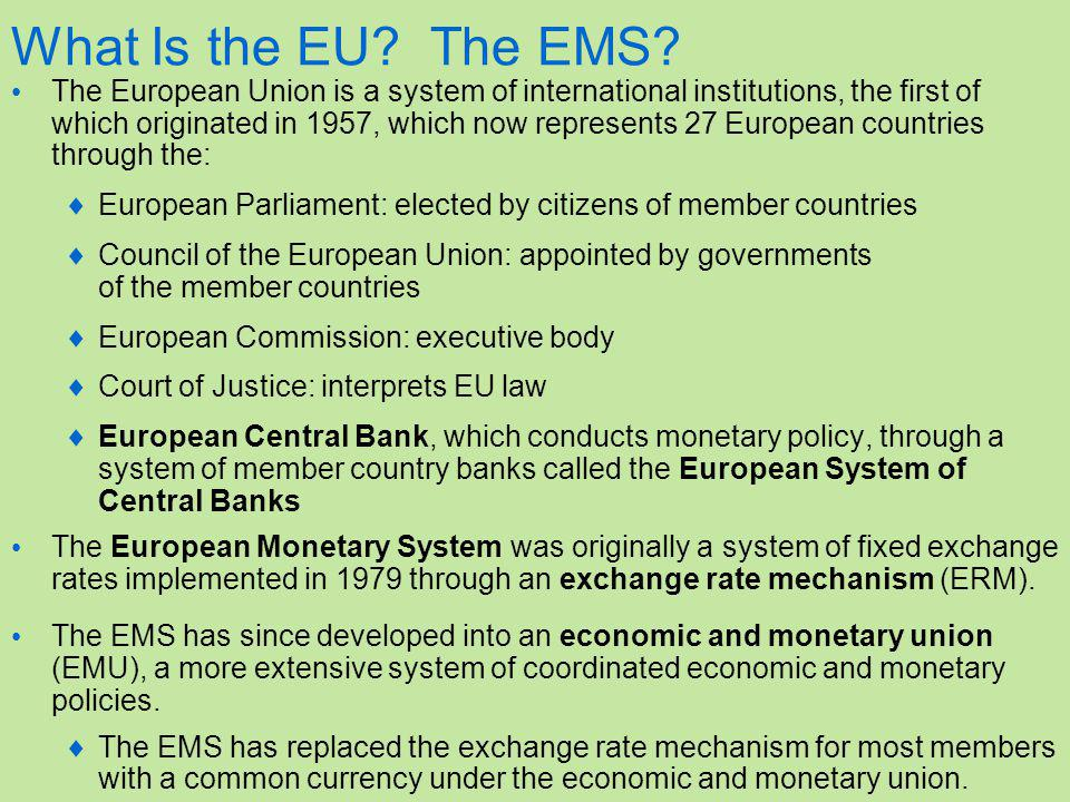 What Is the EU. The EMS.