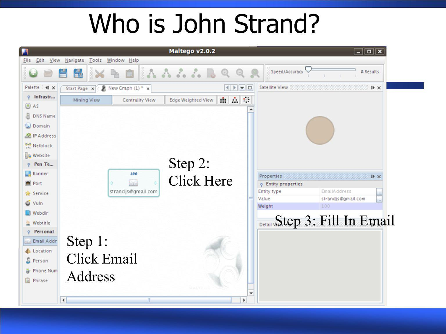 Who is John Strand? Step 1: Click Email Address Step 2: Click Here Step 3: Fill In Email