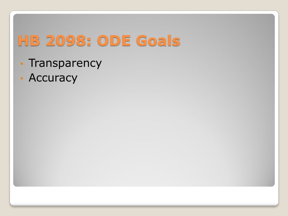 HB 2098: ODE Goals Transparency Accuracy