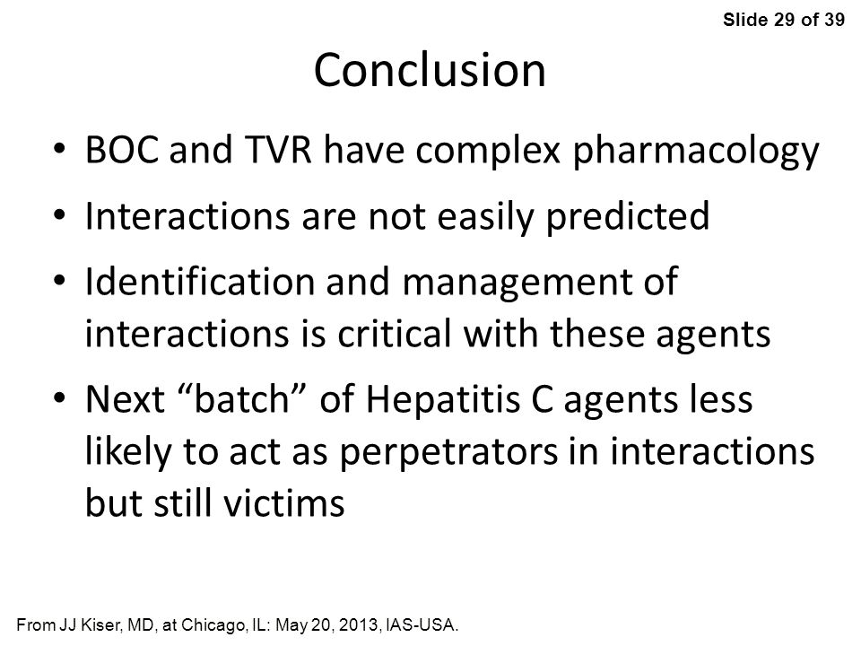 Slide 29 of 39 From JJ Kiser, MD, at Chicago, IL: May 20, 2013, IAS-USA.