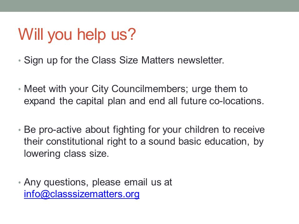 Will you help us. Sign up for the Class Size Matters newsletter.