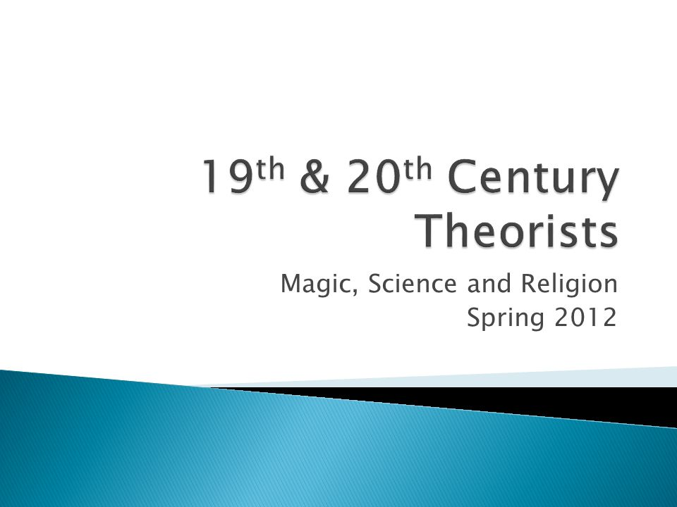 Magic, Science and Religion Spring 2012