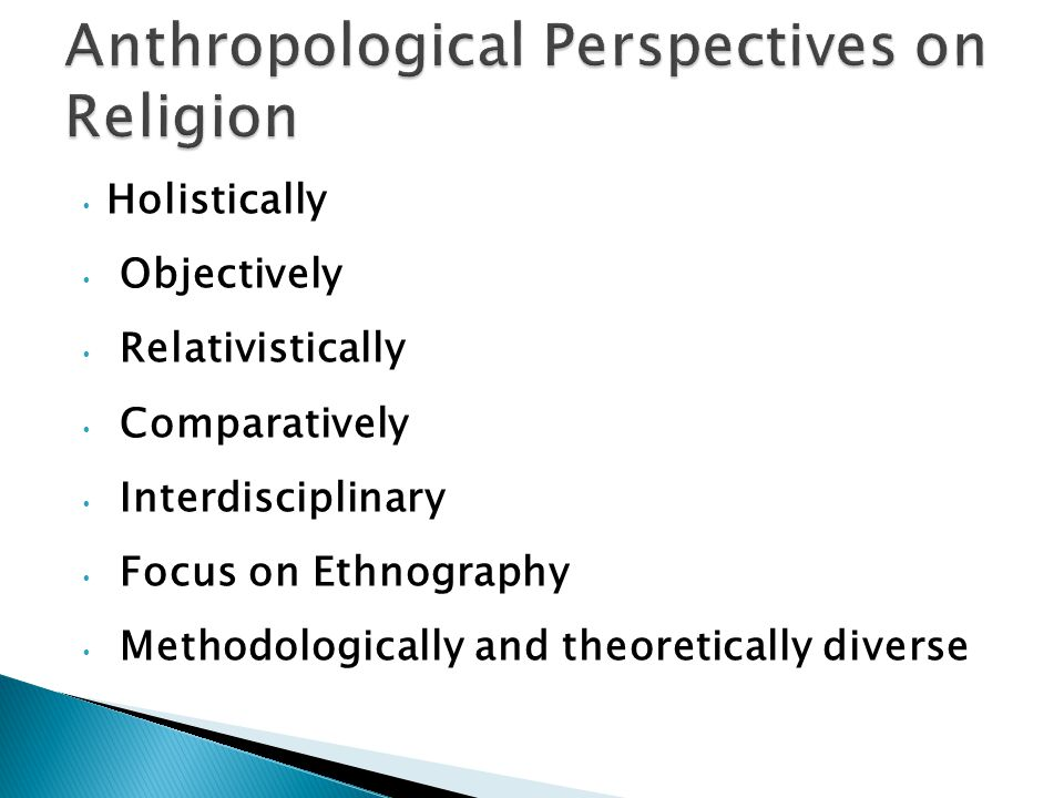 Holistically Objectively Relativistically Comparatively Interdisciplinary Focus on Ethnography Methodologically and theoretically diverse