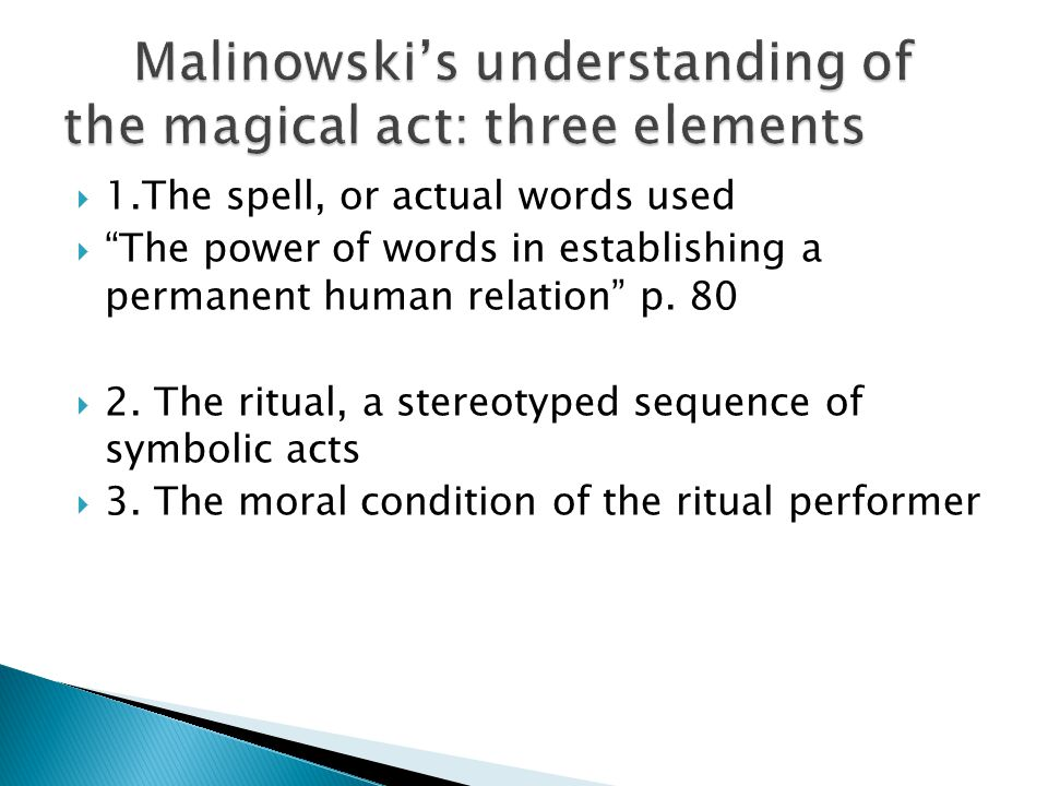  1.The spell, or actual words used  The power of words in establishing a permanent human relation p.