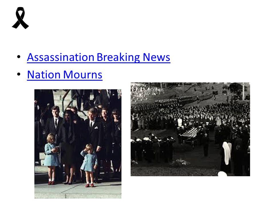 Assassination Breaking News Nation Mourns