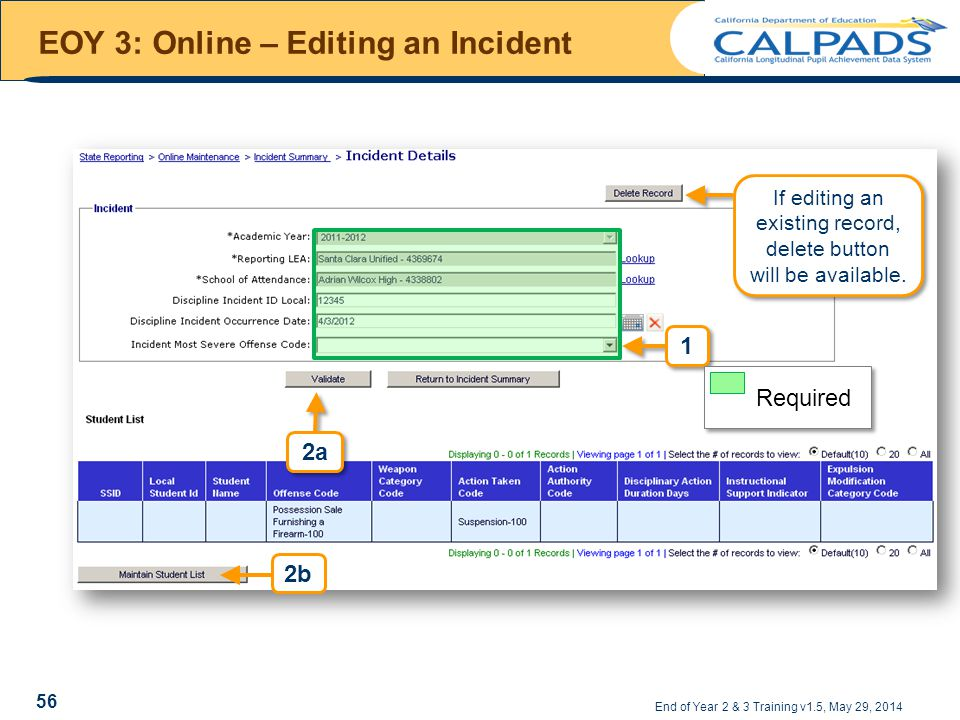 EOY 3: Online – Editing an Incident End of Year 2 & 3 Training v1.5, May 29, 2014 56