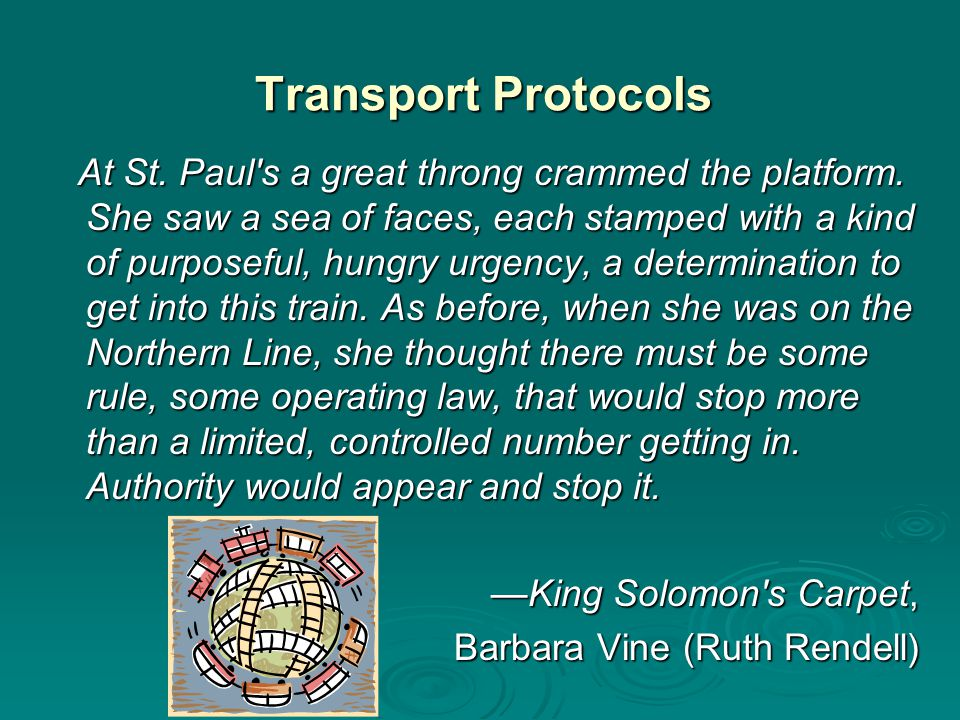 Transport Protocols At St. Paul s a great throng crammed the platform.