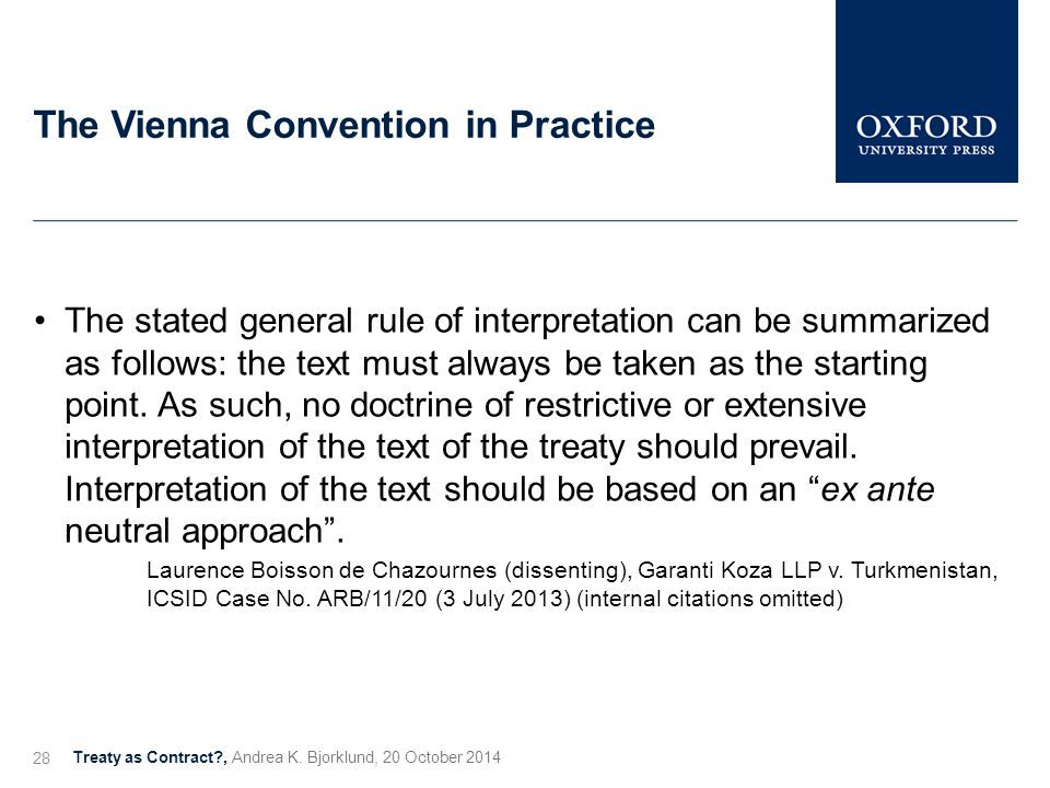 The Vienna Convention in Practice Treaty as Contract?, Andrea K.
