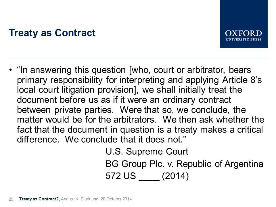 Treaty as Contract Treaty as Contract?, Andrea K.
