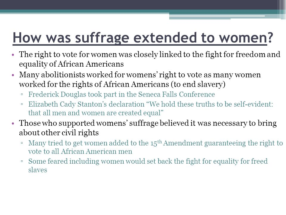 How was suffrage extended to women.