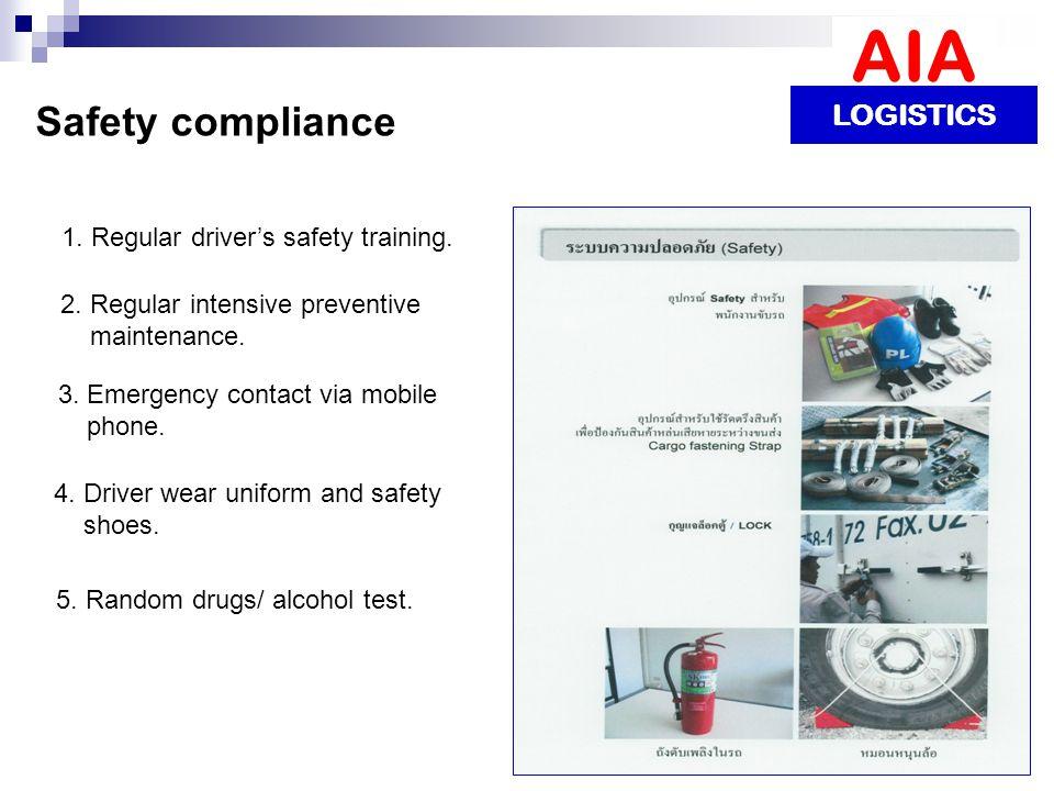 1. Regular driver's safety training. 2. Regular intensive preventive maintenance. 3. Emergency contact via mobile phone. 4. Driver wear uniform and sa
