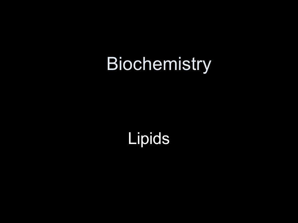 Biochemistry Lipids