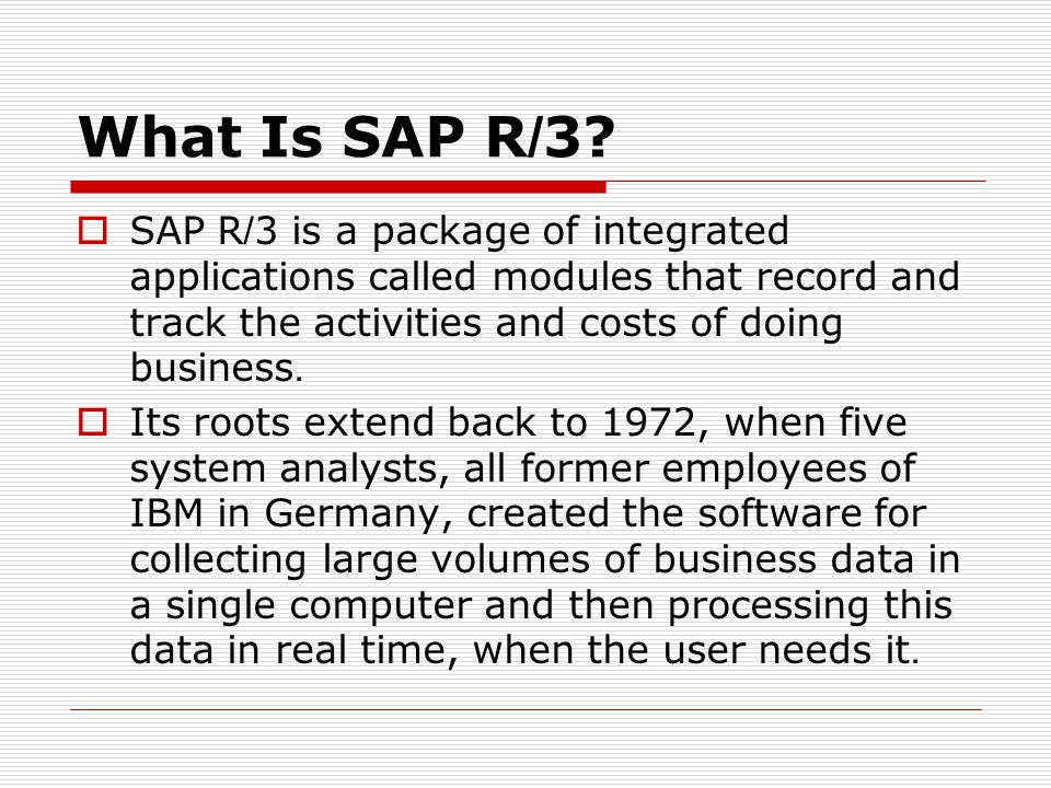 What Is SAP R/3.