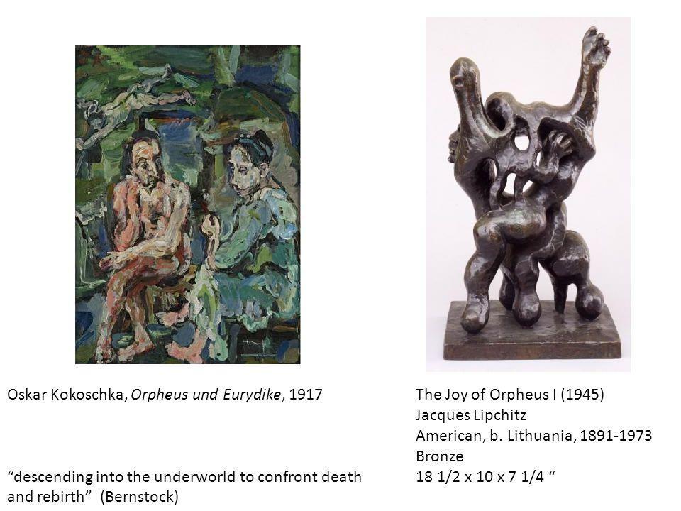"Oskar Kokoschka, Orpheus und Eurydike, 1917 ""descending into the underworld to confront death and rebirth"" (Bernstock) The Joy of Orpheus I (1945) Jac"