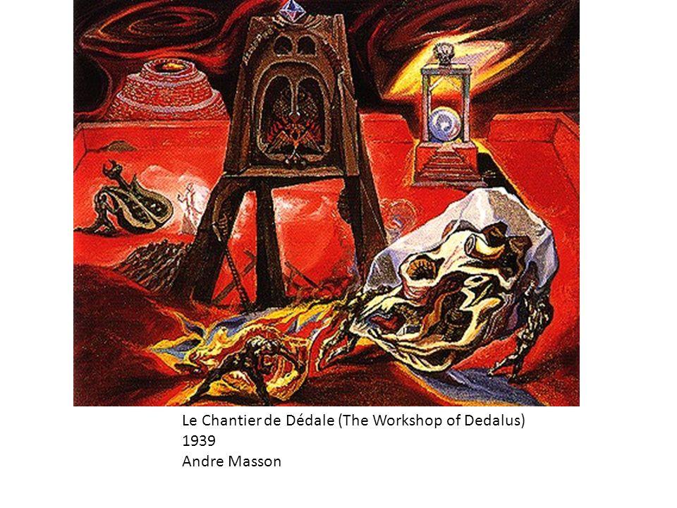 Le Chantier de Dédale (The Workshop of Dedalus) 1939 Andre Masson