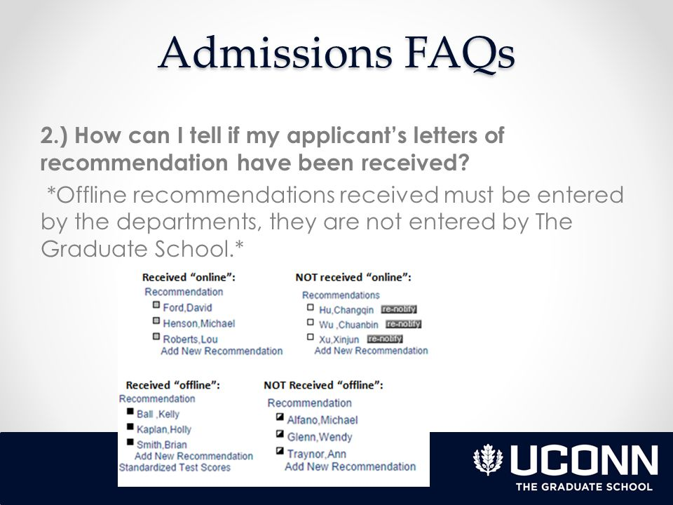 Admissions FAQs 3.) How do I waive letters of recommendation/ have my applicants waive them.