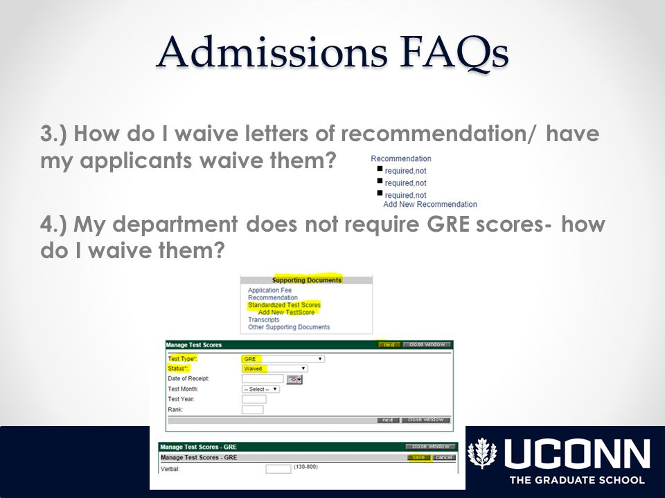 Admissions FAQs 5.) My applicant's TOEFL scores should be waived, how can I make sure they are waived.