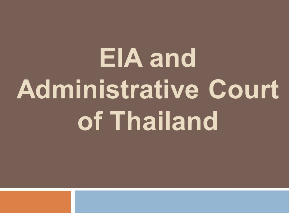 EIA and Administrative Court of Thailand