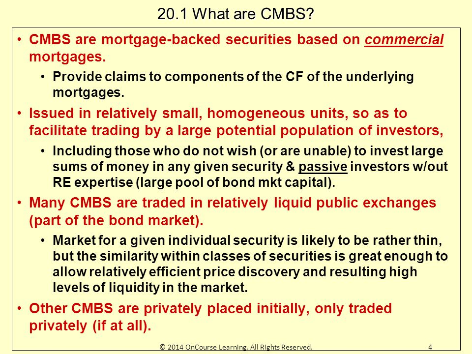 Exhibit 20-5: Summary of CMBS Example Bond Characteristics, Values, and Ex Post Realized Returns Example bond pricing, for Class B, the 12% market yield implies bond price (value) is $24.15, discounting contractual cash flows @ the yield: Example realized yield for Class B (after credit losses) is the ex post IRR based on realized cash flows & original market price: 15© 2014 OnCourse Learning.