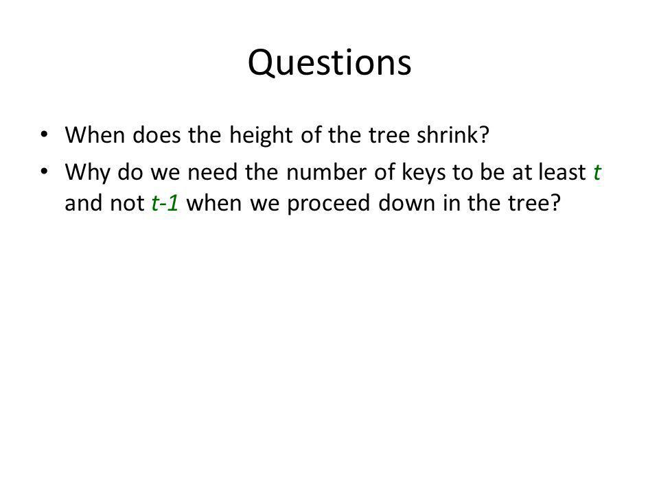 Questions When does the height of the tree shrink.
