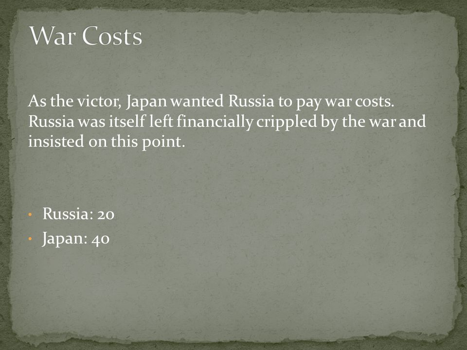 As the victor, Japan wanted Russia to pay war costs.