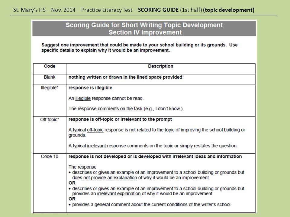 St. Mary's HS – Nov. 2014 – Practice Literacy Test – SCORING GUIDE (1st half) (topic development)