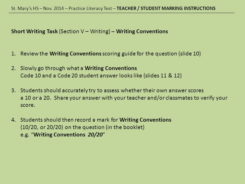St. Mary's HS – Nov. 2014 – Practice Literacy Test – SCORING GUIDE (writing conventions)