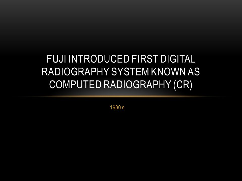 Computed Radiography (CR) Direct Digital Radiography (DDR) DIGITAL RADIOGRAPHY