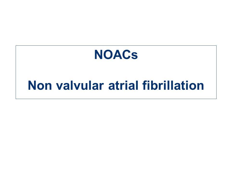 NOACs Non valvular atrial fibrillation