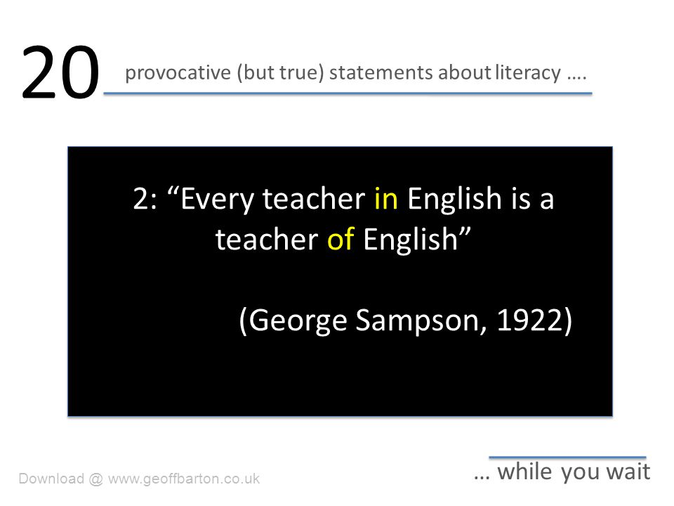 provocative (but true) statements about literacy ….