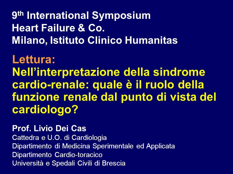 Lettura: Nell'interpretazione della sindrome cardio-renale: quale è il ruolo della funzione renale dal punto di vista del cardiologo.