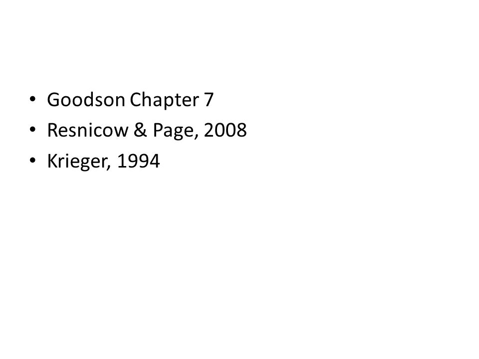 Goodson Chapter 7 Resnicow & Page, 2008 Krieger, 1994