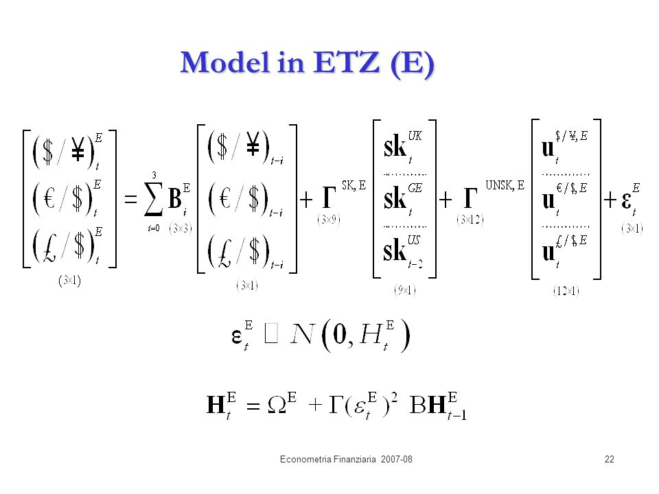 Econometria Finanziaria 2007-0822 Model in ETZ (E)