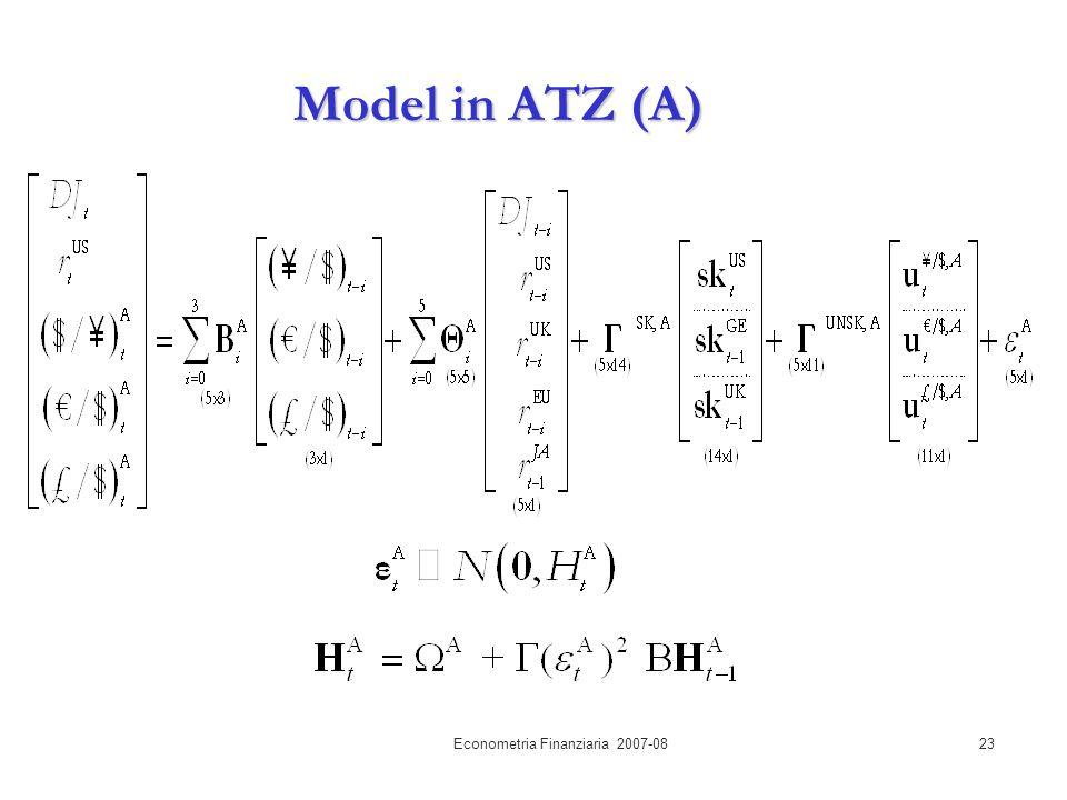 Econometria Finanziaria 2007-0823 Model in ATZ (A)