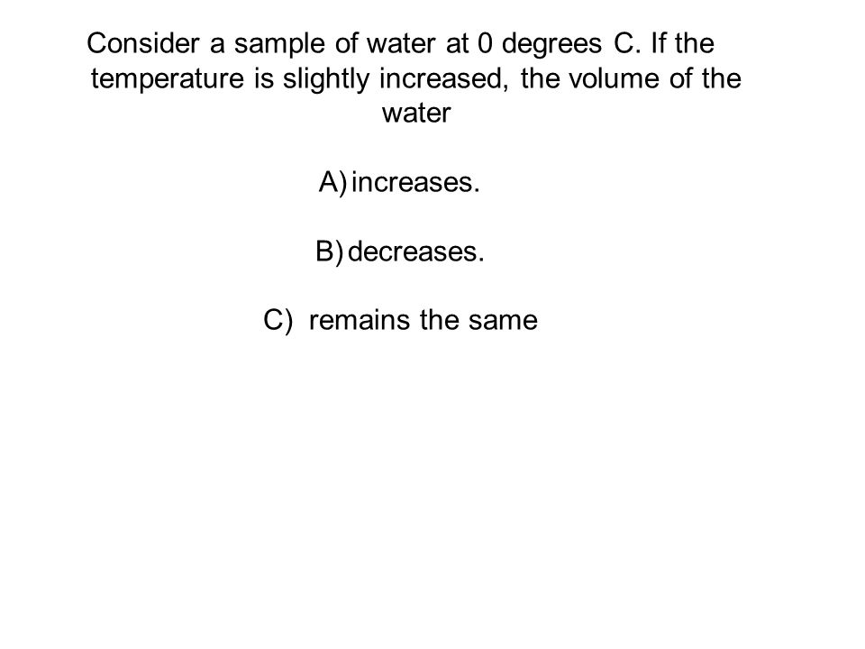 Consider a sample of water at 0 degrees C.