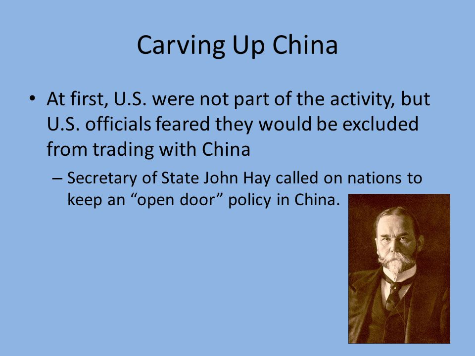 Carving Up China At first, U.S.were not part of the activity, but U.S.