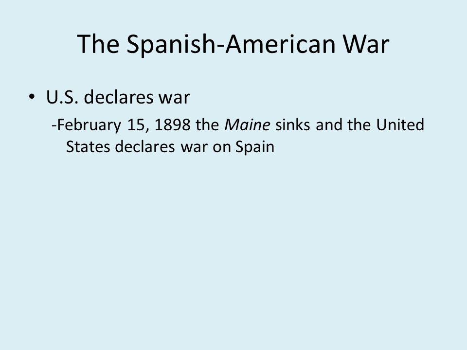 The Spanish-American War U.S.