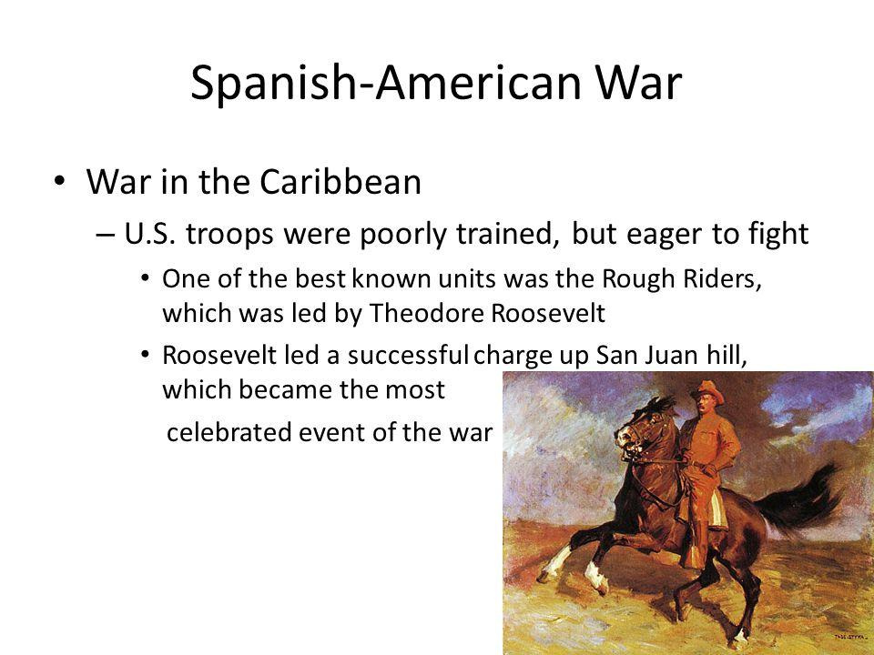 Spanish-American War War in the Caribbean – U.S.