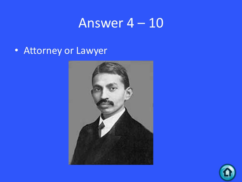 Answer 4 – 10 Attorney or Lawyer