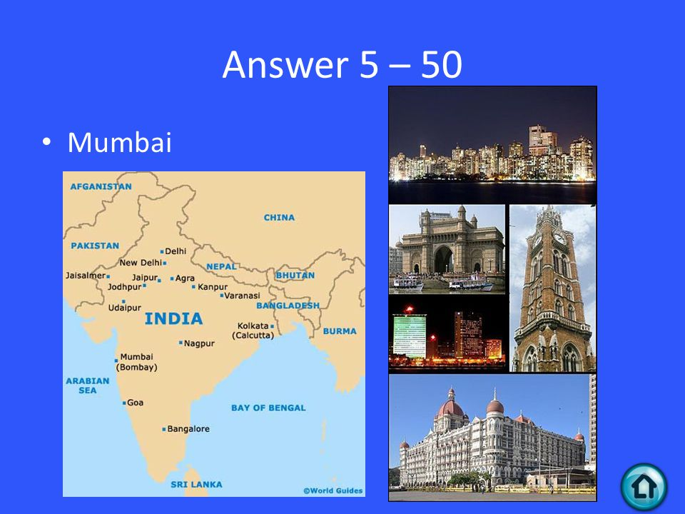 Answer 5 – 50 Mumbai