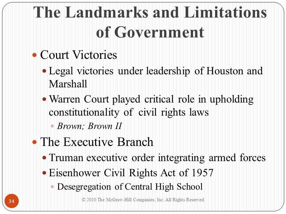 The Landmarks and Limitations of Government Court Victories Legal victories under leadership of Houston and Marshall Warren Court played critical role