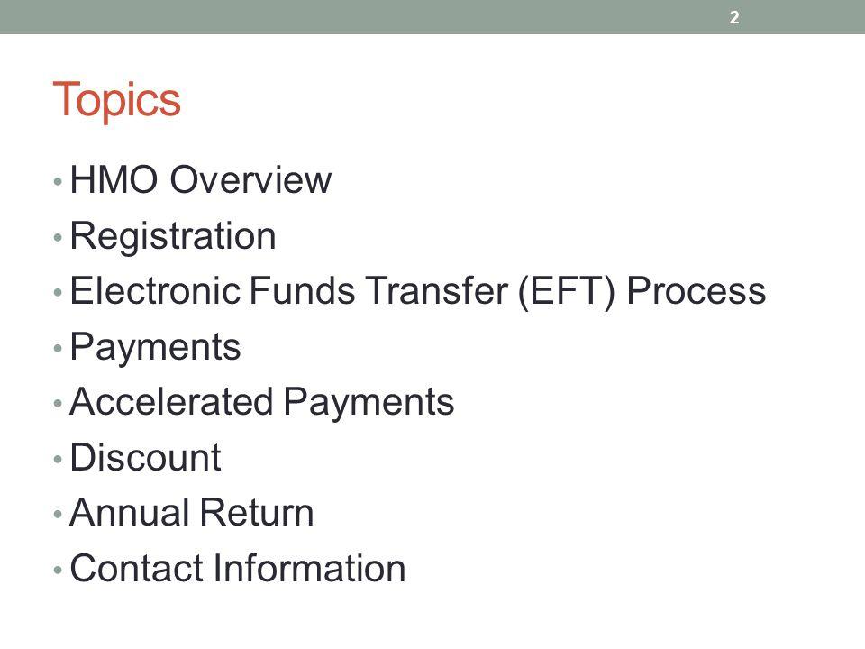 HMO Overview On June 11, 2014, Governor Snyder signed legislation (P.A.