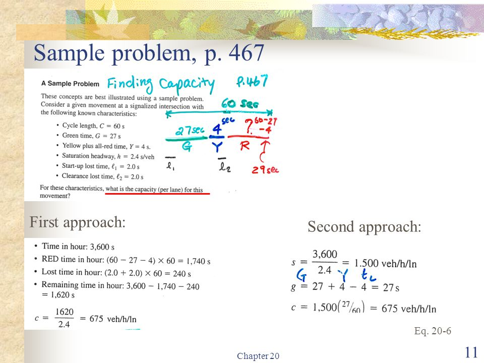 Sample problem, p. 467 Chapter 20 11 First approach: Second approach: Eq. 20-6
