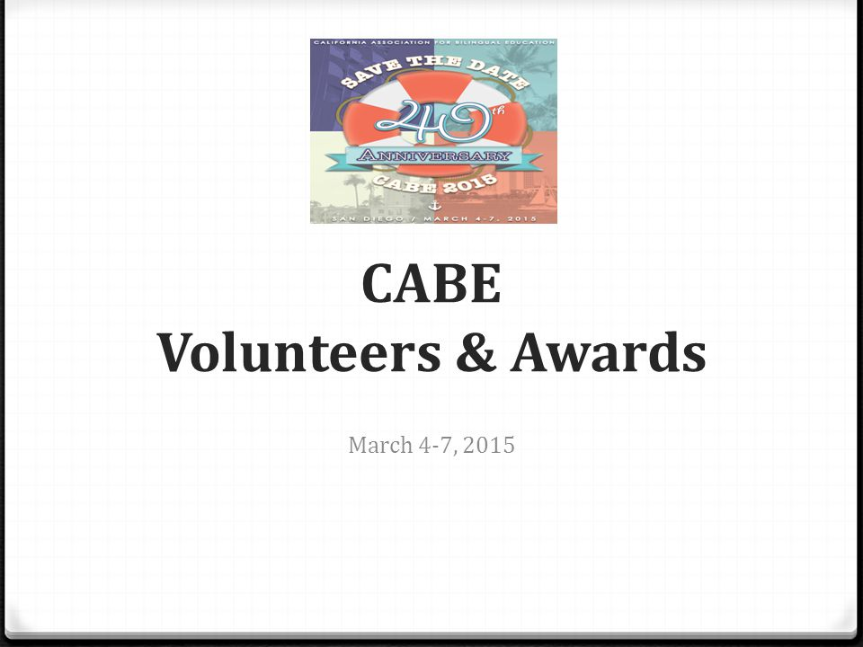 CABE Volunteers & Awards March 4-7, 2015