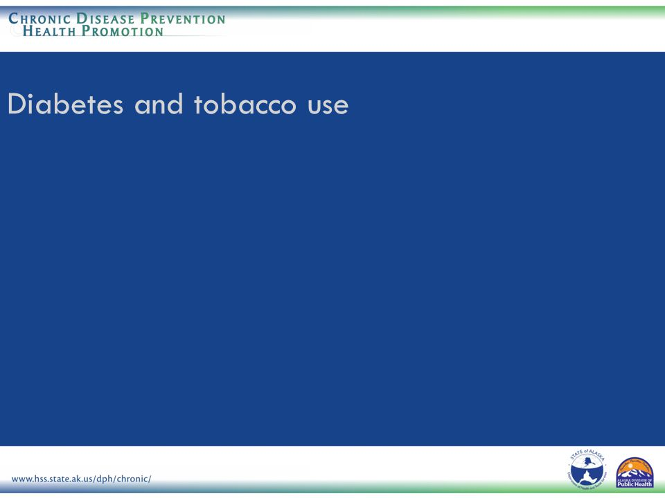 Diabetes and tobacco use