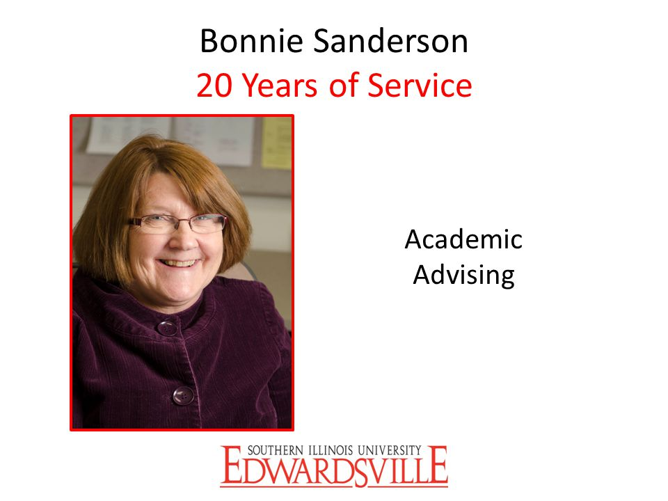 Bonnie Sanderson 20 Years of Service Academic Advising