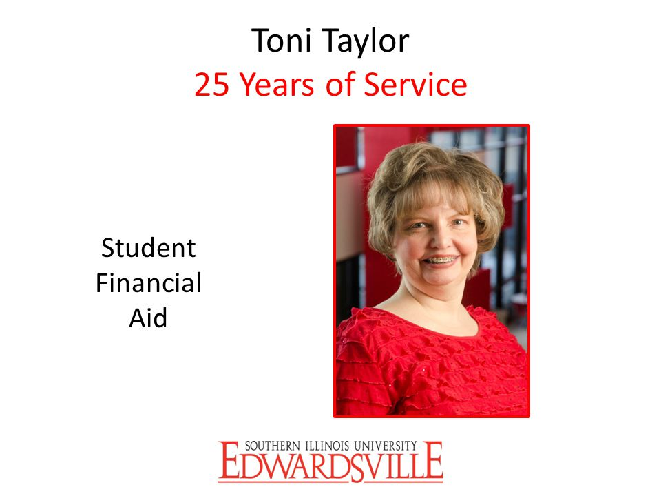 Toni Taylor 25 Years of Service Student Financial Aid